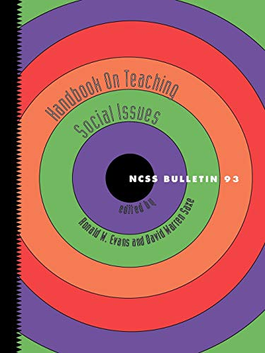 HANDBOOK ON TEACHING SOCIAL ISSUES : NCSS Bulletin 93
