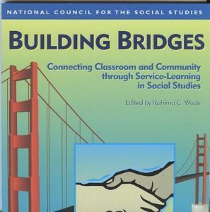 9780879860837: Building Bridges: Connecting Classroom and Community through Service-Learning in Social Studies (Bulletin (National Council for the Social Studies), No 97)