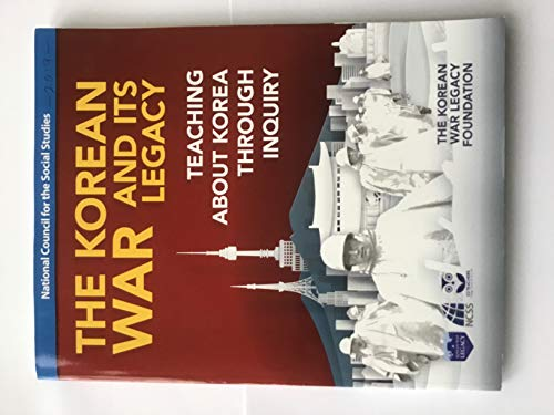9780879861155: The Korean War and Its Legacy: Teaching about Korea through inquiry
