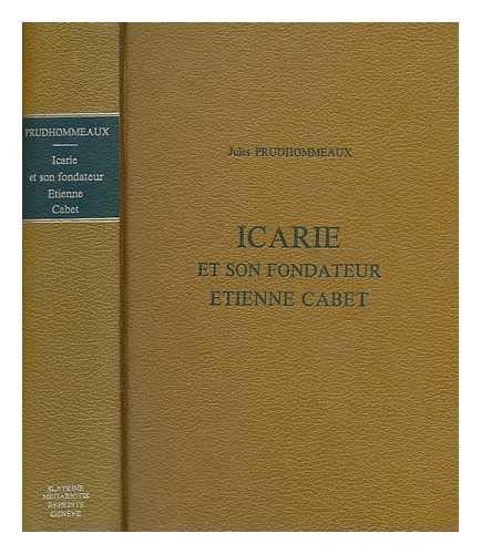 9780879910051: Icarie et Son Fondateur, Etienne Cabet