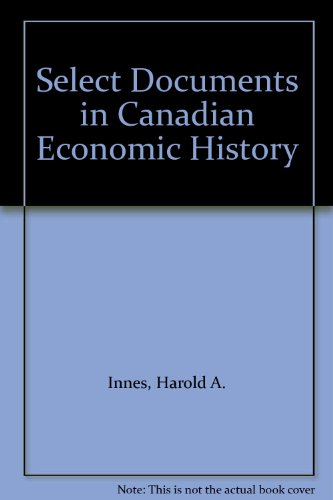 9780879911324: Select Documents in Canadian Economic History