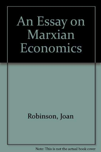 9780879912703: An Essay on Marxian Economics