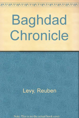9780879914660: Baghdad Chronicle (Studies in Islamic history ; no. 17)