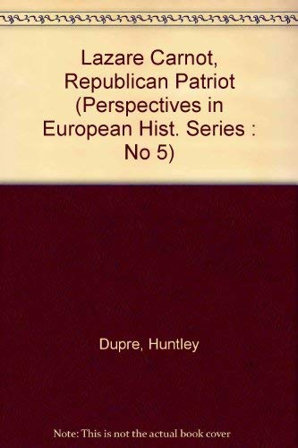 9780879916121: Lazare Carnot, Republican Patriot (Perspectives in European Hist. Series : No 5)