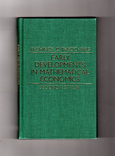 Early Developments in Mathematical Economics: Theocharis, Reghinos