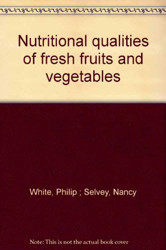 9780879930363: Nutritional qualities of fresh fruits and vegetables