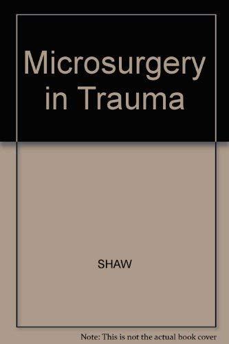 9780879932824: Microsurgery in Trauma