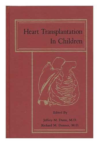9780879933647: Heart Transplantation in Children