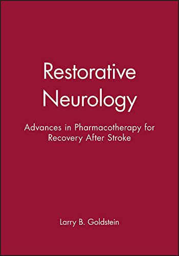 9780879934071: Restorative Neurology: Advances in Pharmacotherapy for Recovery After Stroke
