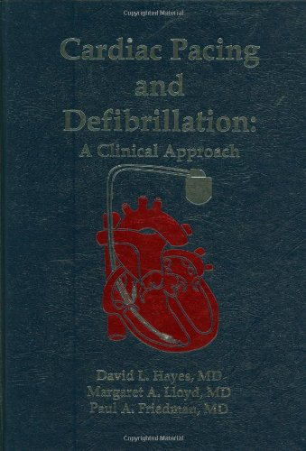 9780879934620: Cardiac Pacing and Defibrillation: A Clinical Approach
