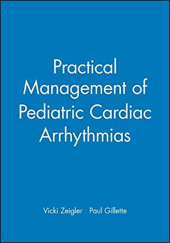 9780879934668: Practical Management of Pediatric Cardiac Arrhythmias
