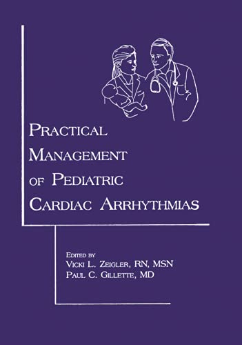 9780879934668: Practical Management of Pediatric Cardiac Arrhythmias