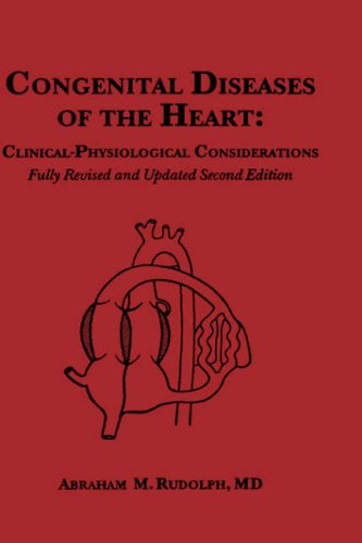 9780879934712: Congenital Diseases of the Heart: Clinical-Physiological Considerations