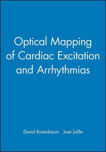 9780879934811: Optical Mapping of Cardiac Excitation and Arrhythmias