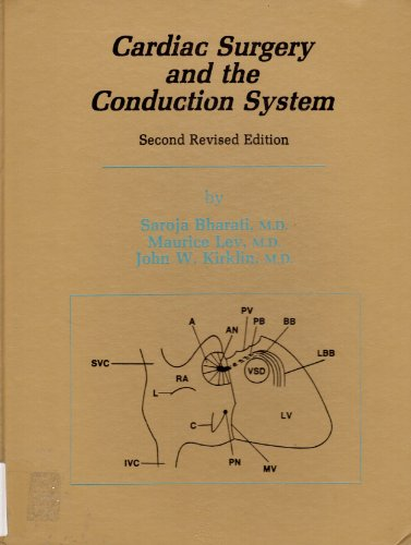 9780879935221: Cardiac Surgery and the Conduction System: Second Revised Edition