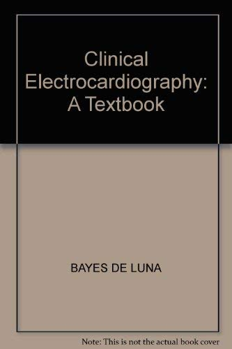 9780879935450: Clinical Electrocardiography: A Textbook