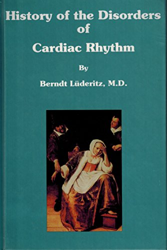 9780879936068: History of the Disorders of Cardiac Rhythm