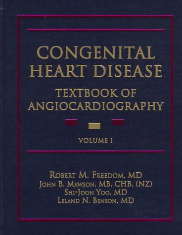 9780879936563: Congenital Heart Disease: Textbook of Angiocardiography (2 Volume Set)