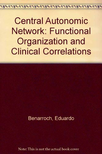 9780879936730: Central Autonomic Network: Functional Organization and Clinical Correlations