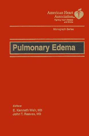 9780879936891: Pulmonary Edema (American Heart Association Monograph Series)