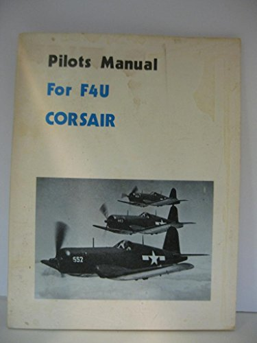 Pilots Manual for F4U Corsair (American flight manuals)
