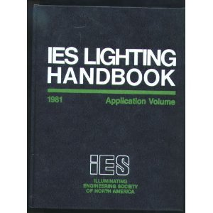 Ies lighting handbook abebooks ies lighting handbook 1981 application volume fandeluxe Choice Image