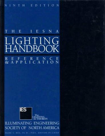 9780879951504: IESNA Lighting Handbook