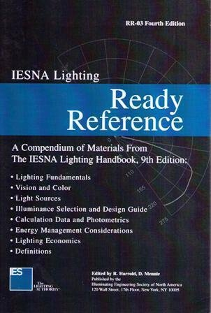 9780879951894: Iesna Lighting Ready Reference: A Compendium Of Materials From The Iesna