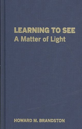 9780879952259: Learning to See: A Matter of Light
