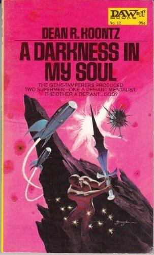 9780879970123: A Darkness in My Soul (Daw UQ1012)