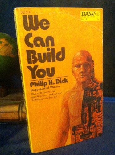 9780879970147: We Can Build You (Daw UQ1014)