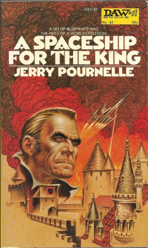 A Spaceship For The King (DAW No. 42): Pournelle, Jerry