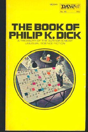 9780879970444: The Book of Philip K. Dick