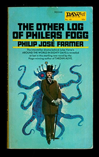 9780879970482: The Other Log of Phileas Fogg