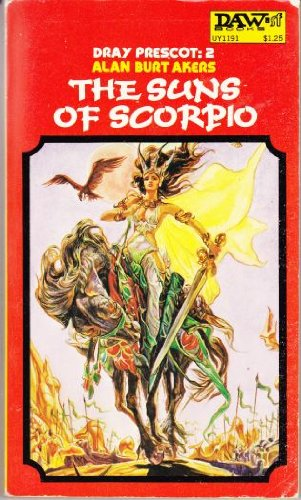 9780879970499: The Suns of Scorpio (Dray Prescot #2)