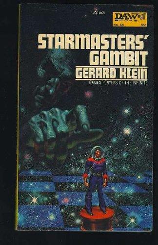 Starmasters' Gambit: Games Players of the Infinite (DAW, No. 68): Gerard Klein