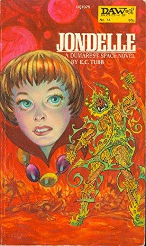 9780879970758: Jondelle (Dumarest of Terra, No. 10) (Daw UQ1075)