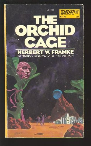 9780879970826: The Orchid Cage (Daw UQ1082)