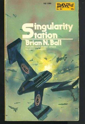 9780879970888: Singularity Station (Daw UQ1088)
