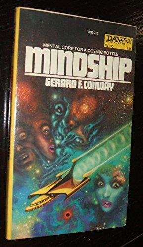 Mindship (Daw UQ1095): Gerard F. Conway