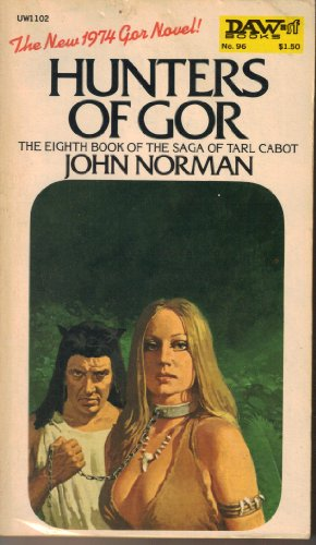 Hunters of Gor (Eighth book of the: Norman, John