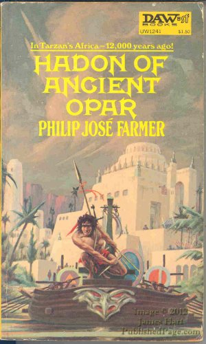 9780879971076: Hadon of Ancient Opar [Mass Market Paperback] by Farmer, Philip Jose