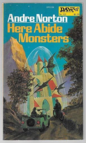 9780879971342: Here Abide Monsters