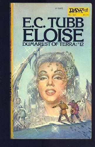 9780879971625: Eloise (Dumarest of Terra, No. 12)