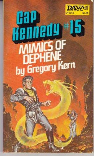 9780879971687: Cap Kennedy #15: The Mimics of Dephene