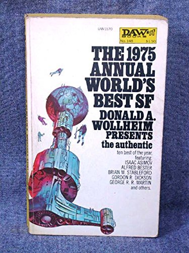 9780879971700: The 1975 Annual World's Best SF