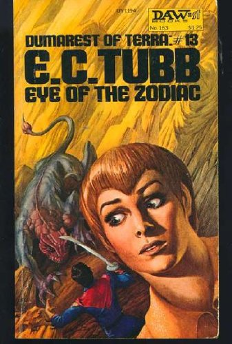 9780879971946: Eye of the Zodiac (Dumarest of Terra, No. 13 / DAW Books, No. UY1194)