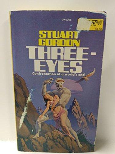 Three-Eyes (Eyes Trilogy, Vol. 3): Stuart Gordon