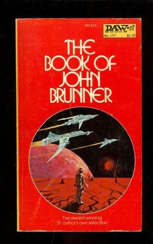 9780879972134: The Book of John Brunner