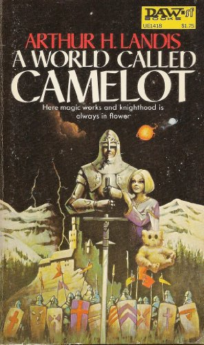 9780879972448: A World Called Camelot